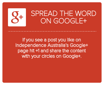 Spread the word about Independence Australia on Google+